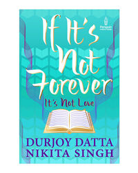 If It's Not Forever: It