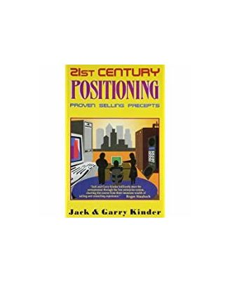 21St Century Positioning: Proven Selling Precepts