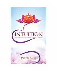 Intuition: Awakening the Intelligence of Body & Mind