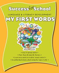 Success for School My First Words