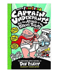 Captain Underpants# 2: Captain Underpants And The Attack Of The Talking Toilets Color Edition