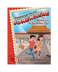 The Mystery In The Forbidden City (Vol 4) (Greetings From Somewhere)