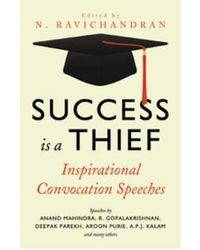Success is a thief inspiration