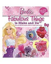 Barbie fabulous things to make