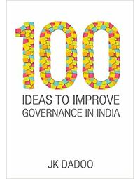 100 Ideas To Improve Governance In India