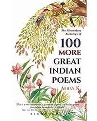 100 More Great Indian Poems