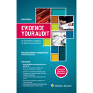 Evidence Your Audit- An Exhaustive Guide to Audit Documentation- 2E