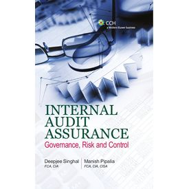 Internal Audit Assurance– Governance, Risk And Control. Author: Deepjee Singhal & Manish Pipalia (October 2012)
