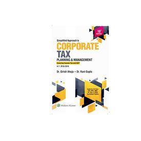 Simplified Approach to Corporate Tax Planning and Management, 19e