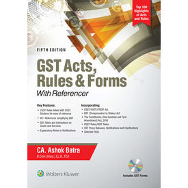 GST Acts, Rules & Forms With Referencer (5th Edition)