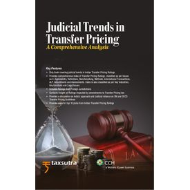 Judicial Trends in Transfer Pricing A Comprehensive Analysis. By: Taxsutra (May 13)