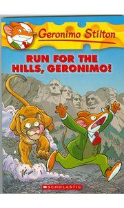 Geronimo Stilton# 47 Run For The Hills Geronimo