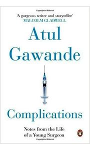 COMPLICATIONS ATUL BY GAWANDE