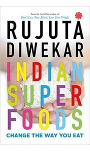Indian Superfoods Paperback– 13 Jun 2016