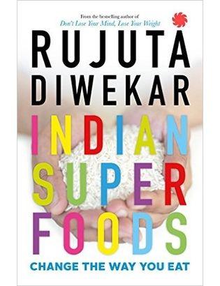 Indian Superfoods Paperback– 13 Jun 2016