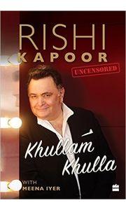 Khullam Khulla: Rishi Kapoor Uncensored Hardcover– 20 Jan 2017