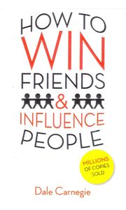 How To Win Friends & Influence People- Paperback