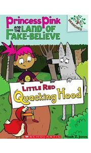 Princess Pink & The Land Of Fake- Believe# 02 Little Red Quacking Hood