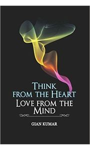Think from the Heart Love from the Mind- Book 2
