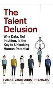 The Talent Delusion Paperback– 22 Mar 2017