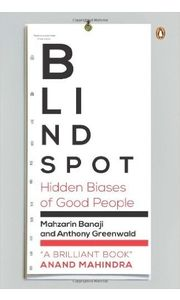 Blindspot: Hidden Biases of Good People Paperback– 21 Apr 2014