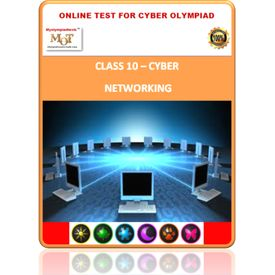 Class 10, Networking, Online test for Cyber Olympiad