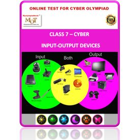 Class 7, Input- Output devices, Online test for Cyber Olympiad