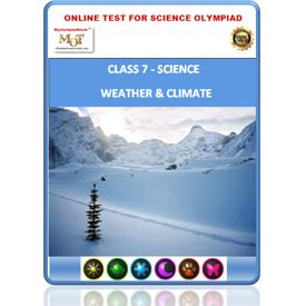Class 7, Weather & Climate, Online test for Science Olympiad