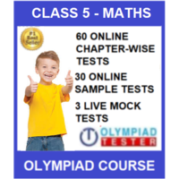 Class 5 Maths Olympiad course with 90 Online tests (Chapter- wise and Mock tests)