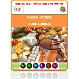 Class 6, Food sources, Online test for Science Olympiad