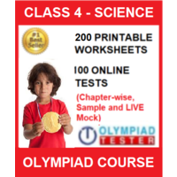 Class 4 Science Olympiad Course with 200 Printable Worksheets, 100 Online tests