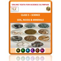 Class 5, Soil- rocks- minerals, Online test for Science Olympiad