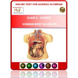 Class 5, Human body & health, Online test for Science Olympiad