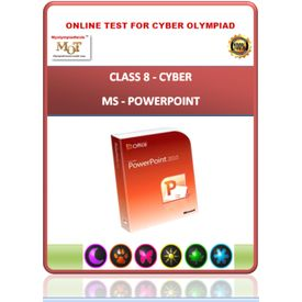 Class 8, MS POWERPOINT, Cyber Olympiad Online test