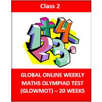 Class 2- Global Online Weekly Maths Olympiad test- 20 weeks