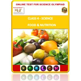 Class 4, Food & Nutrition, Online test for Science Olympiad