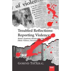 Troubled Reflections: Reporting Violence