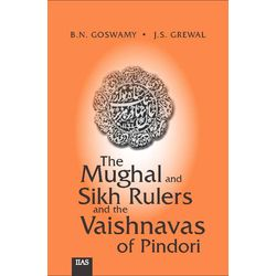 Mughal and Sikh rulers and the Vaishnavas of pindori