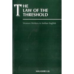 The Law of the Threshold: Women Writings in Indian English