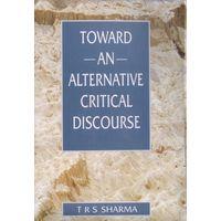 Towards an Alternative Critical Discourse