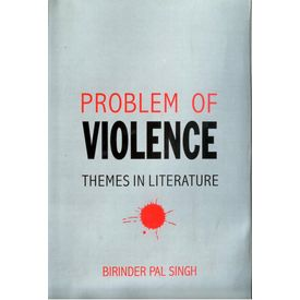 Problems of Violence: Themes in Literature