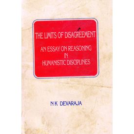 The Limits of Disagreement: An Essay in Reasoning in Humanistic Disciplines