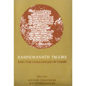 Rabindranath Tagore and the Challenges of Today