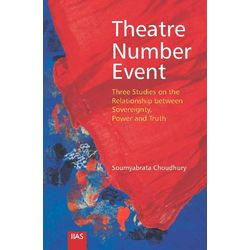 Theatre number Event: three Studies on the relationship between Sovereignty, power truth