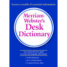 Merriam- Webster's Desk Dictionary