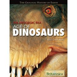 Mesozoic Era- Age of Dinosaurus