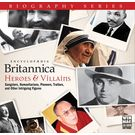 Britannica Biographies: Heroes & Villians CD