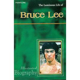 The Luminous Life Of Bruce Lee By Shyam Dua
