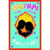 Ishqiyapa: To Hell With Love