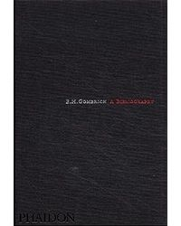 E H Gombrich: A Bibliograp